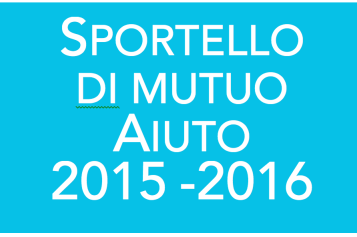 Sportello di Mutuo Aiuto Stagione 2015-2016