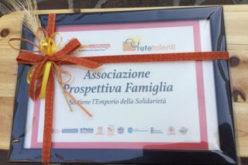 A Prospettiva Famiglia un riconoscimento per aver sostenuto l' attività dell'Emporio della Solidarietà