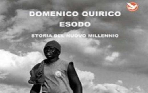 """30 SETTEMBRE 2016 – DOMENICO QUIRICO : """"ESODO – STORIA DEL NUOVO MILLENNIO"""""""