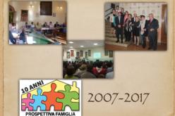 Ecco lo slide-show dei 10 anni di Prospettiva Famiglia !